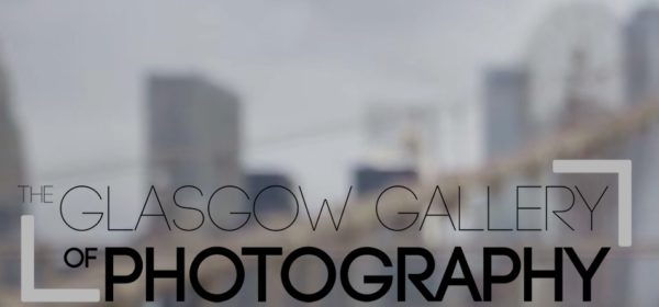 Glasgow Gallery International Photography Exhibition 2020