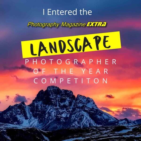 Photo Mag Extra Landscape Photographer of the Year 2020