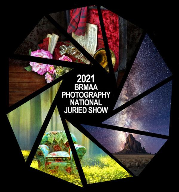 2021 BRMAA Photography National Juried Show