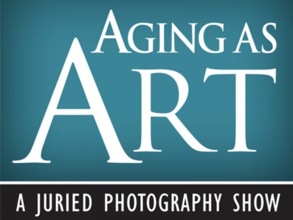 Aging As Art: A Juried Photography Show 2021
