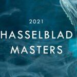 Hasselblad Masters 2021