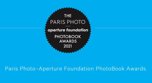 Paris Photo–Aperture Foundation PhotoBook Awards 2021